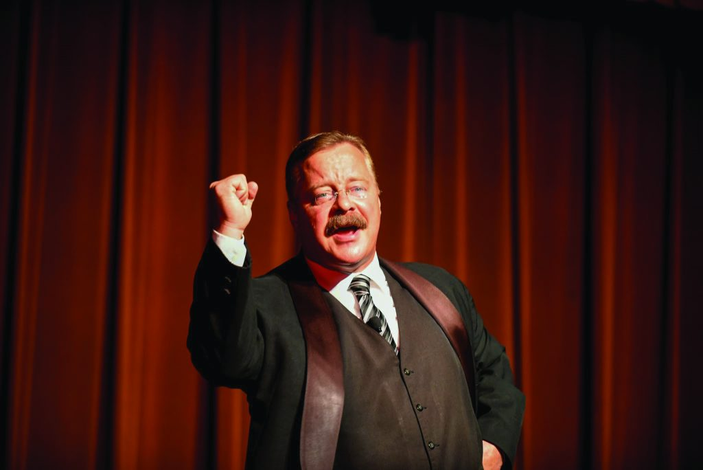 Joe Wiegand portrays Teddy Roosevelt
