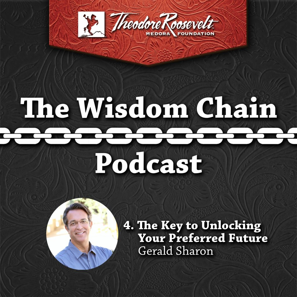 Episode 4 of the Wisdom Chain Podcast: Pastor Gerald Sharon on the Key to Unlocking Your Preferred Future
